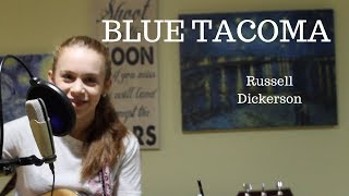 Blue Tacoma - Russell Dickerson (Cover) Video