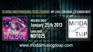 BK Duke & Fine Touch feat. Tanya Michelle - My Love (Original Extended Mix)