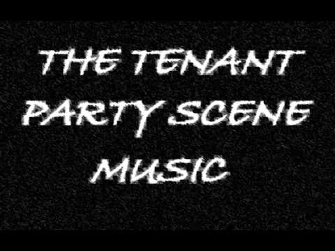 The Tenant Soundtrack - Party Scene