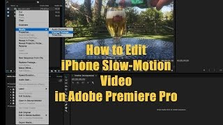 Video How to Edit iPhone Slow Motion Video in Adobe Premiere download MP3, 3GP, MP4, WEBM, AVI, FLV Oktober 2018