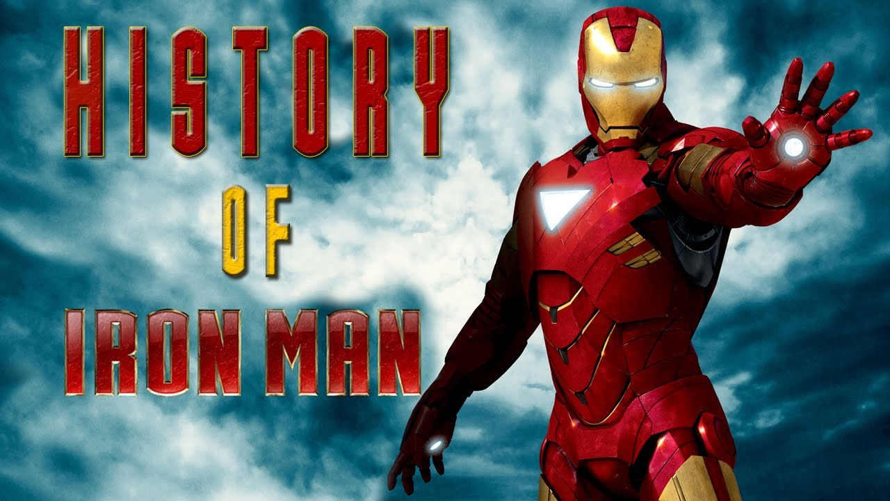 Origin Of Iron ~ History of iron man from his origin to now youtube