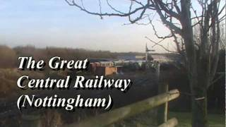 The Great Central Railway (Nottingham)