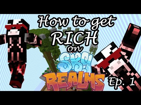 How to get RICH on Skyrealms! The Basics! Ep.1