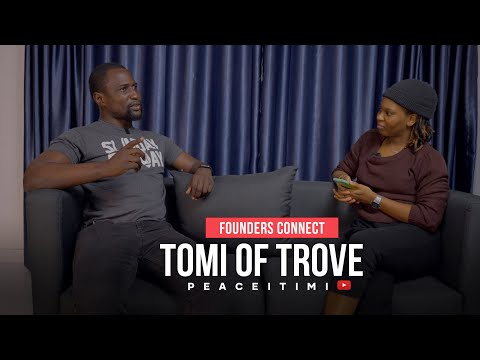 #FoundersConnect Chat with Oluwatomi Solanke, Cofounder/CEO of Trove Finance