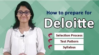 Deloitte Placement Details | Selection Process | Test Pattern | Syllabus (On-Campus & Off-Campus)