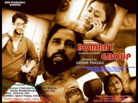 """""""Bombay Group""""  Directed by Samar Prasad, Short Film For IFP 2017 in 50 Hours"""