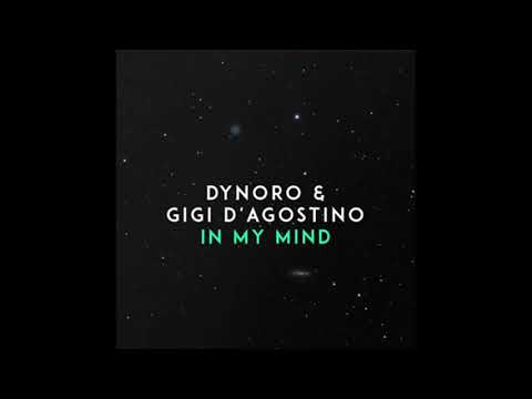 Dynoro Gigi DAgostino - In My Mind 1 Hour