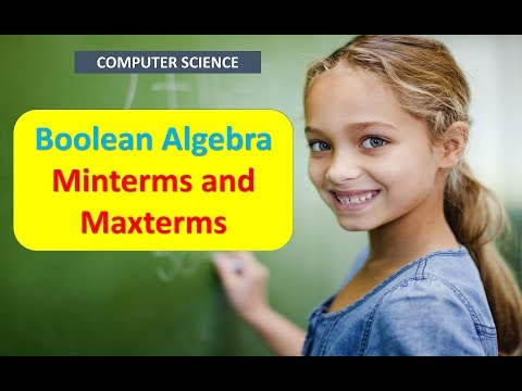 Boolean Algebra Minterms and Maxterms