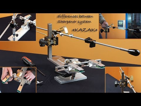 """Differences between our sharpener systems """"Kazak"""""""
