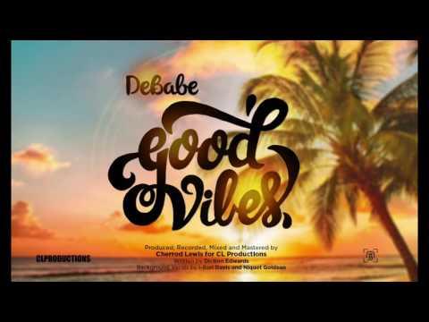 DeBabe - Good Vibes   Soca 2016   Anguilla Carnival