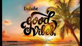 DeBabe - Good Vibes | Soca 2016 | Anguilla Carnival