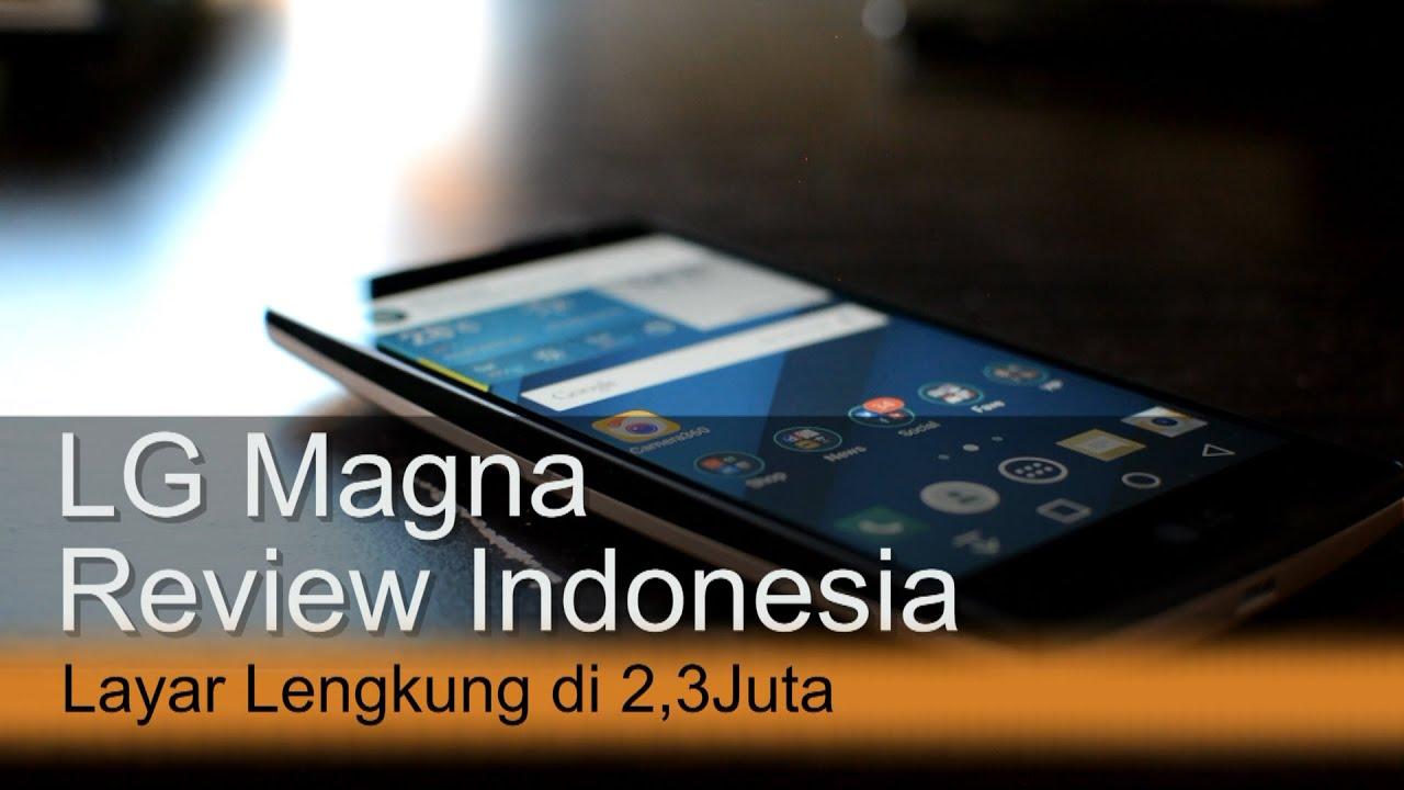 LG Magna Review Indonesia Layar Lengkung Di 23Juta
