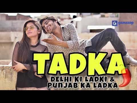 True Love Story - Tadka - Delhi Ki Ladki & Punjab Ka Ladka | This is Sumesh