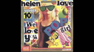 Helen Love - Girl About Town