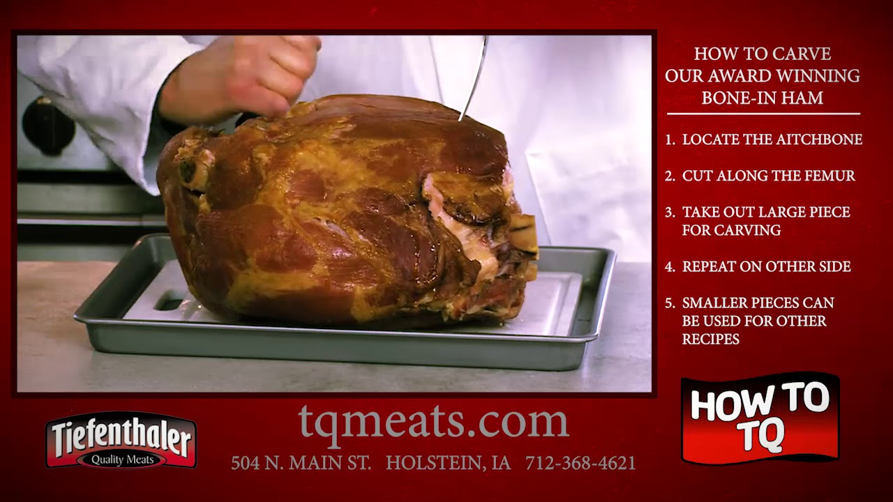 Tiefenthaler Quality Meats How To Carve A Ham