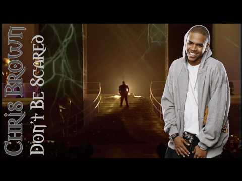 Chris Brown feat. Maino - Don't be scared (+Lyrics)