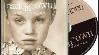 John Porter - Back In Town