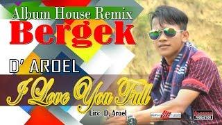 D' AROEL - I LOVE YOU FULL