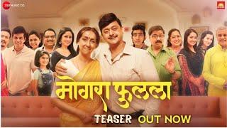 Mogra Phulaalaa Teaser Swwapnil Joshi Sai Deodhar Neena Kulkarni Chandrakant Kulkarni 2019