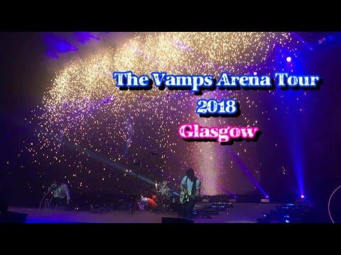 The Vamps Arena Tour 2018 - Glasgow