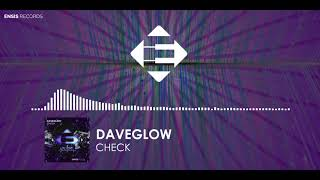 Daveglow - Check (Original Mix)