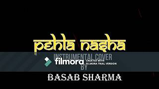 Pehla Nasha    Jo Jeeta Wahi Sikandar    Instrumental (Mouth Organ) Cover by BASAB SHARMA   