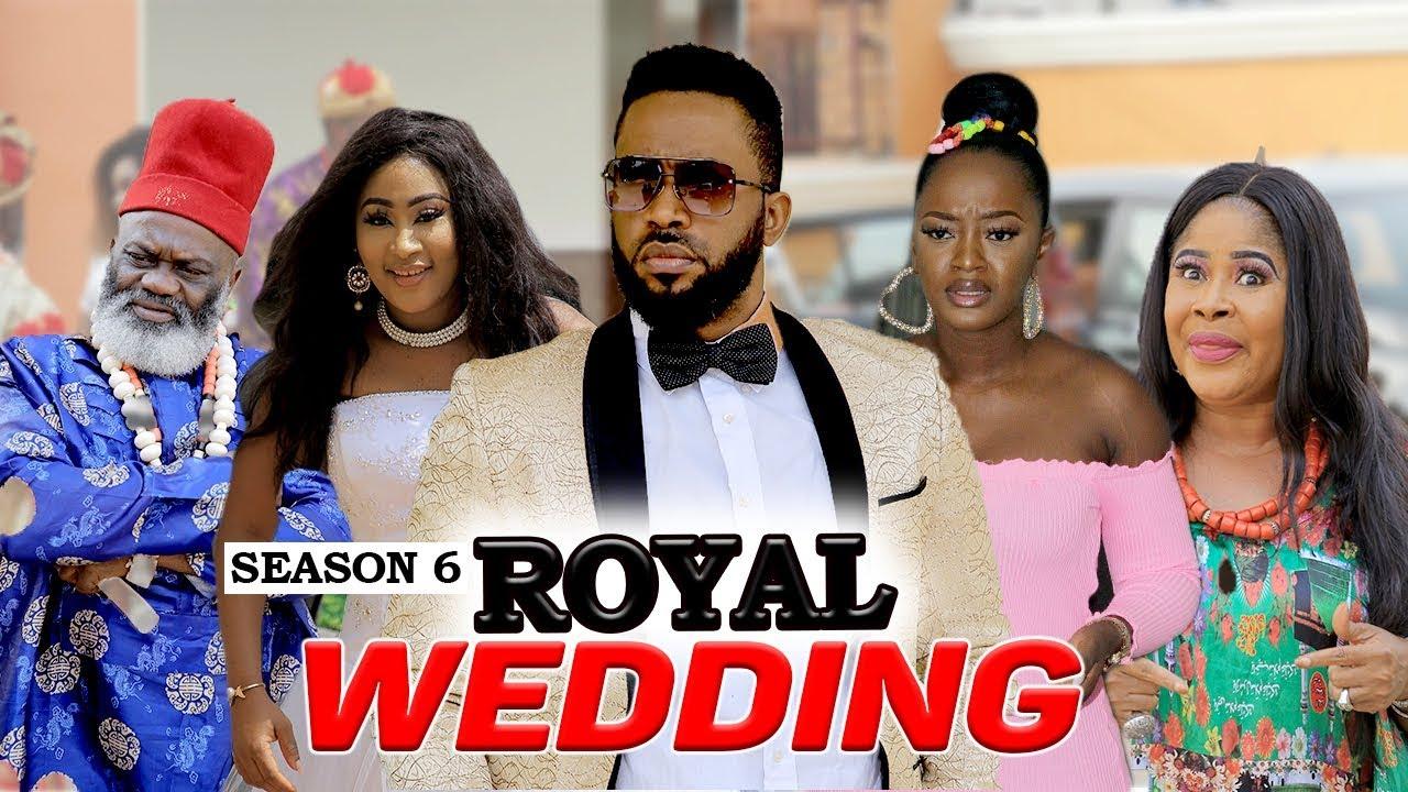 Download ROYAL WEDDING (SEASON 6)  - 2020 LATEST NIGERIAN NOLLYWOOD MOVIES
