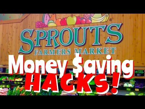 Sprouts Farmers Market Money Saving Hacks!
