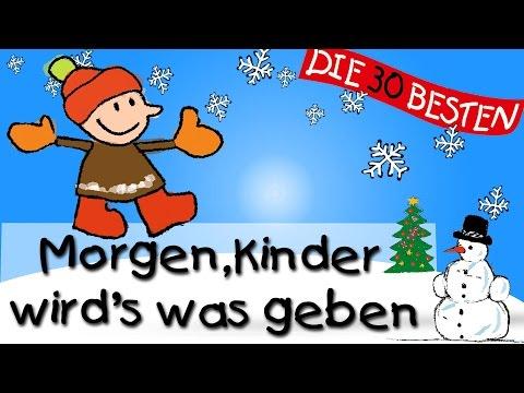 Morgen, Kinder, wird's was geben - Die besten Weihnachts- und Winterlieder || Kinderlieder