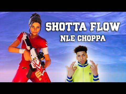 "Fortnite Montage - ""SHOTTA FLOW"" (NLE Choppa)"