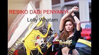 RESIKO DADI PENYANYI - Lelly Whatam -- Dewa Musik HIP HOP