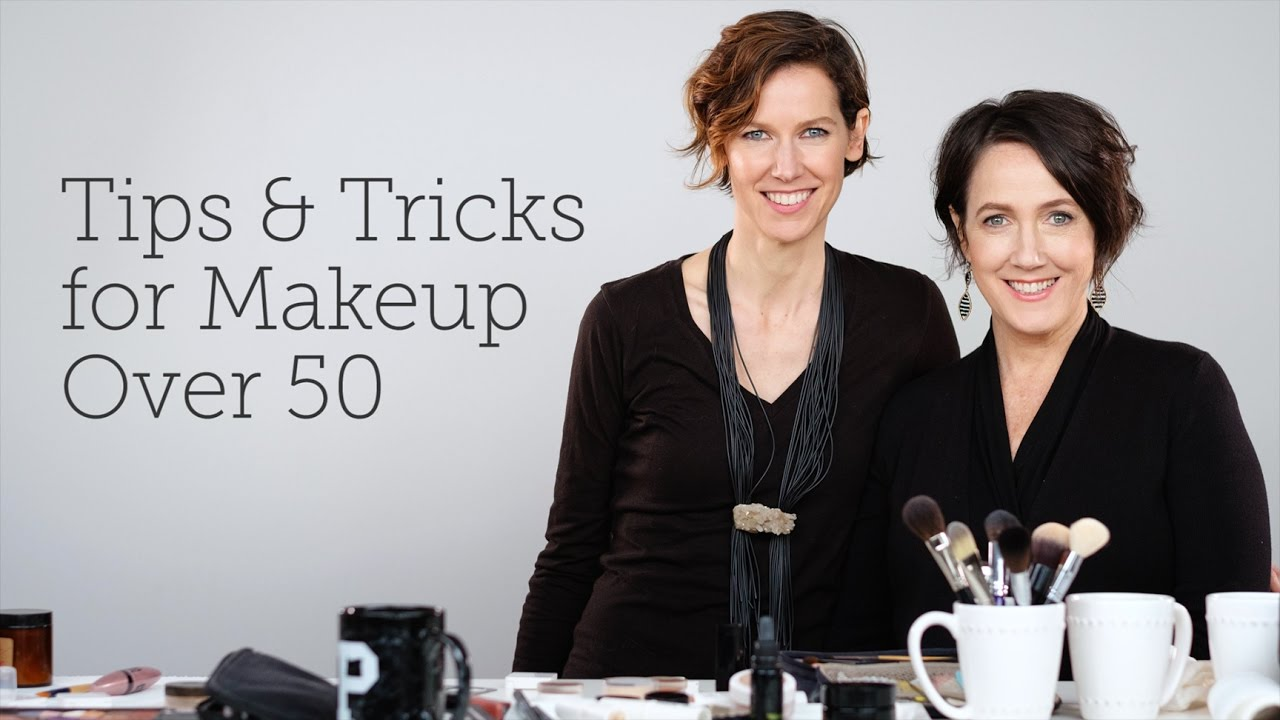 Tips Amp Tricks For Makeup Over 50 Youtube