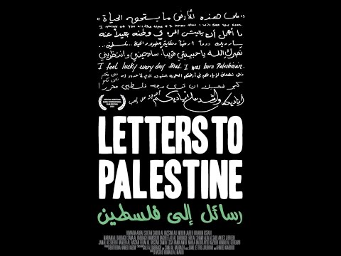 Palestine Documentary - Letters To Palestine (2010)
