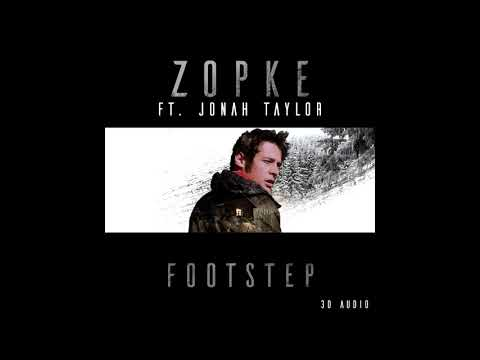 Zopke - Footstep (ft. Jonah Taylor) [3D Sound]