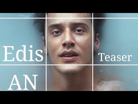Edis - Ân ( TEASER )