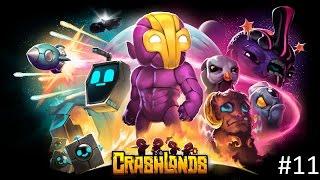 Crashlands - Ep. 11 Maarla's Mission