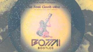 Feel Good Production - The Feel Good Vibe (Bottai bootleg)