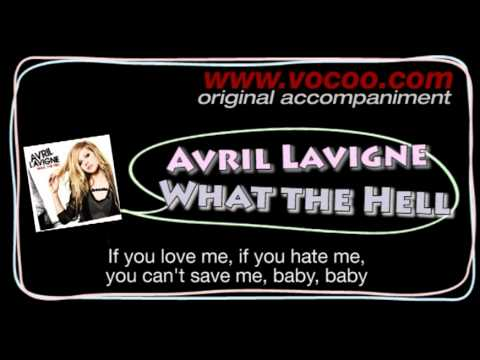 What the Hell - Avril Lavigne (Karaoke/original accompaniment / Instrumental / lyrics)