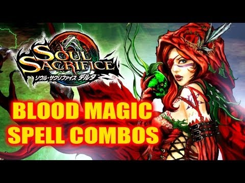 Soul Sacrifice Delta Gameplay - New Spell Combos + Blood Magic!