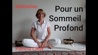 Méditation pour un sommeil profond .Kundalini Yoga. Patricia Clevy