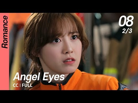 [CC/FULL] Angel Eyes EP08 (2/3) | 엔젤아이즈