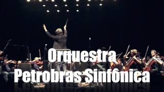 Orquestra Petrobras Sinfônica - Ventura - Los Hermanos
