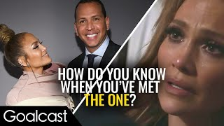 The Hardest Lesson Jennifer Lopez Learned About Love | Life Stories | Goalcast