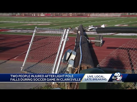 Two people injured after light pole falls during soccer game in Clarksville
