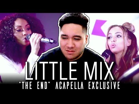 Little Mix - The End (Acapella Exclusive) REACTION!!!