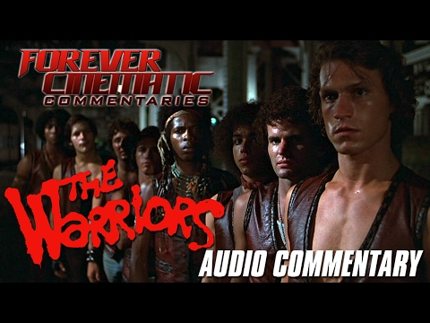 The Warriors (1979) - Forever Cinematic Commentary
