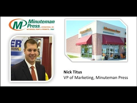 Minuteman Press Franchise Business Review Interview with Nick Titus