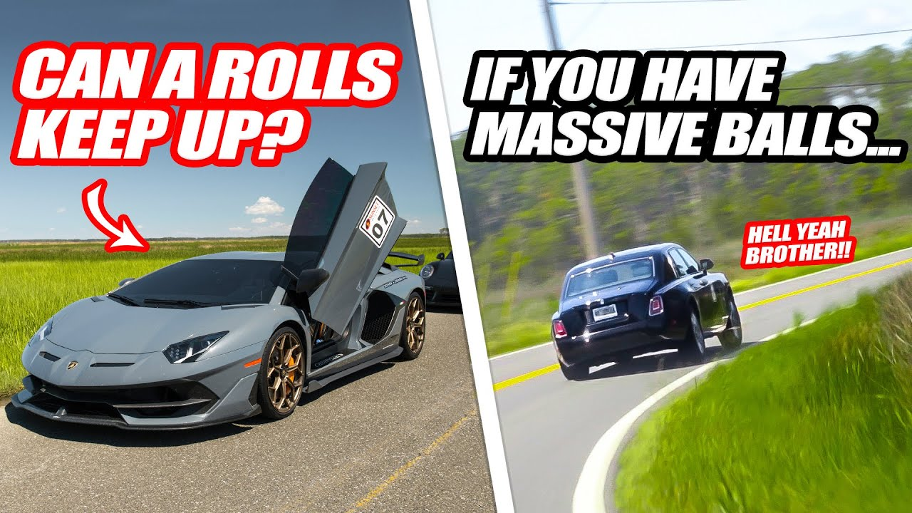 ROLLS ROYCE PHANTOM KEEPS UP W/ LAMBORGHINI AVENTADOR SVJ! *Nearly Tipped Over Doing So*