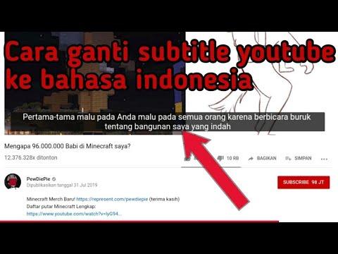 Cara Merubah Subtitle/terjemah Di Youtube Menjadi Bahasa Indonesia