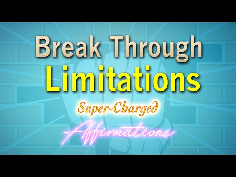 EMPOWER YOURSELF - Break Through Fear and Limitations - Super Charged Affirmations